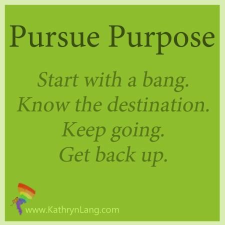 Pursue Purpose