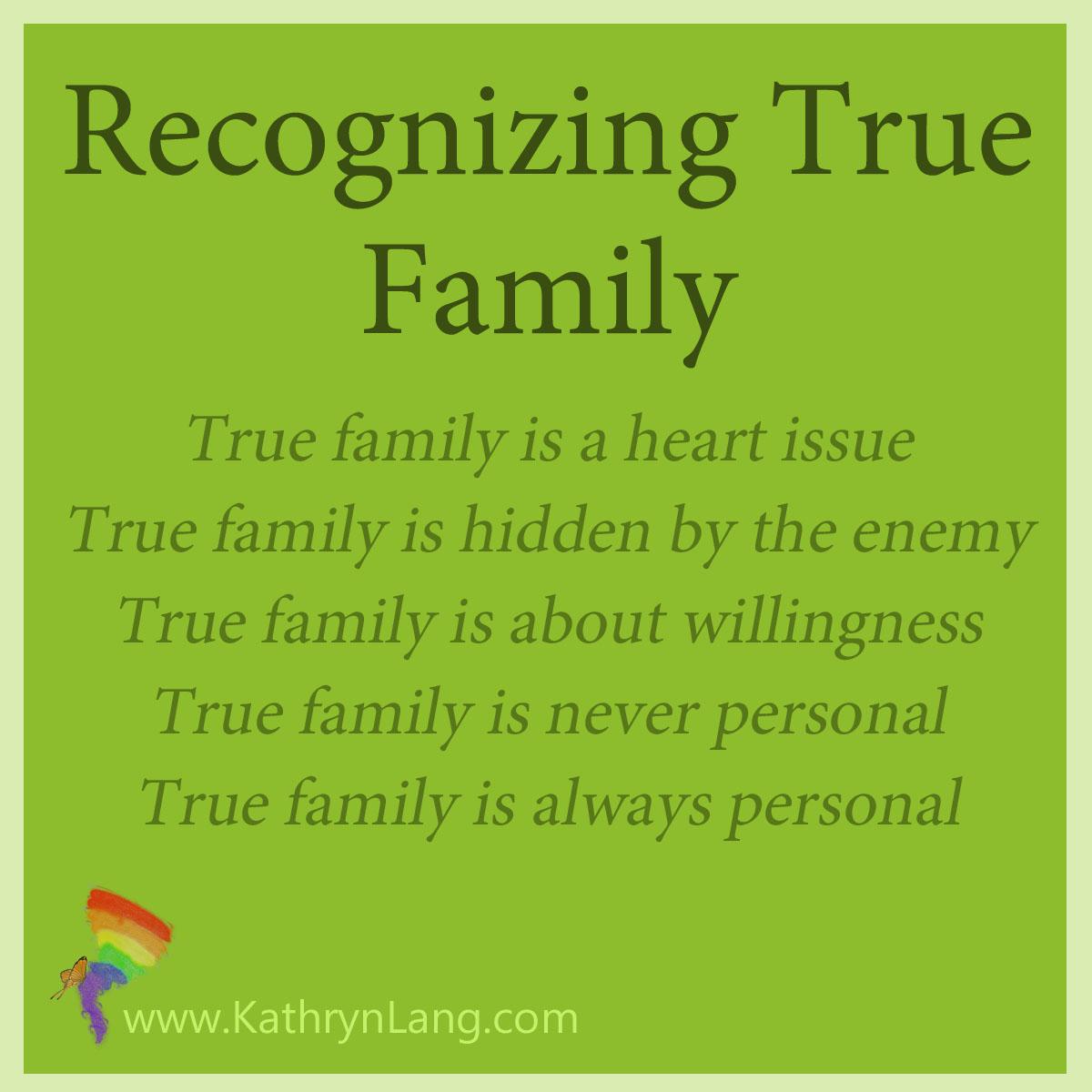 Recognizing True Family