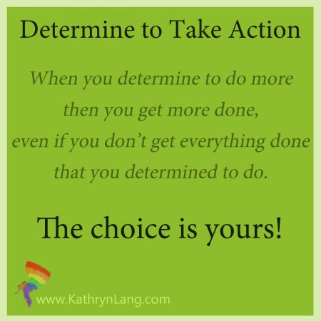 determine to take action