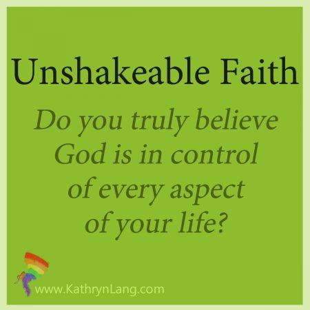 Growing unshakeable faith