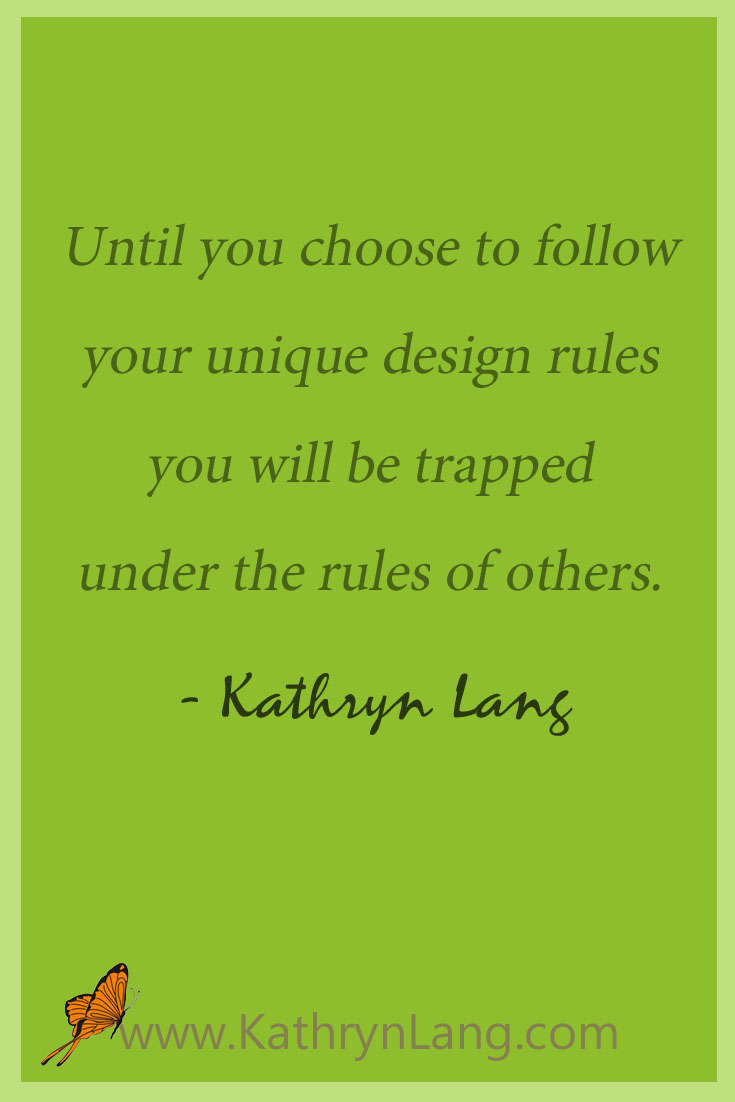 follow your design rules quote