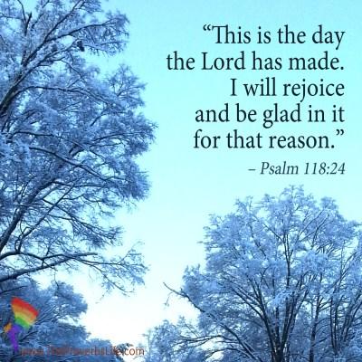 Scripture focus Psalm 118:24