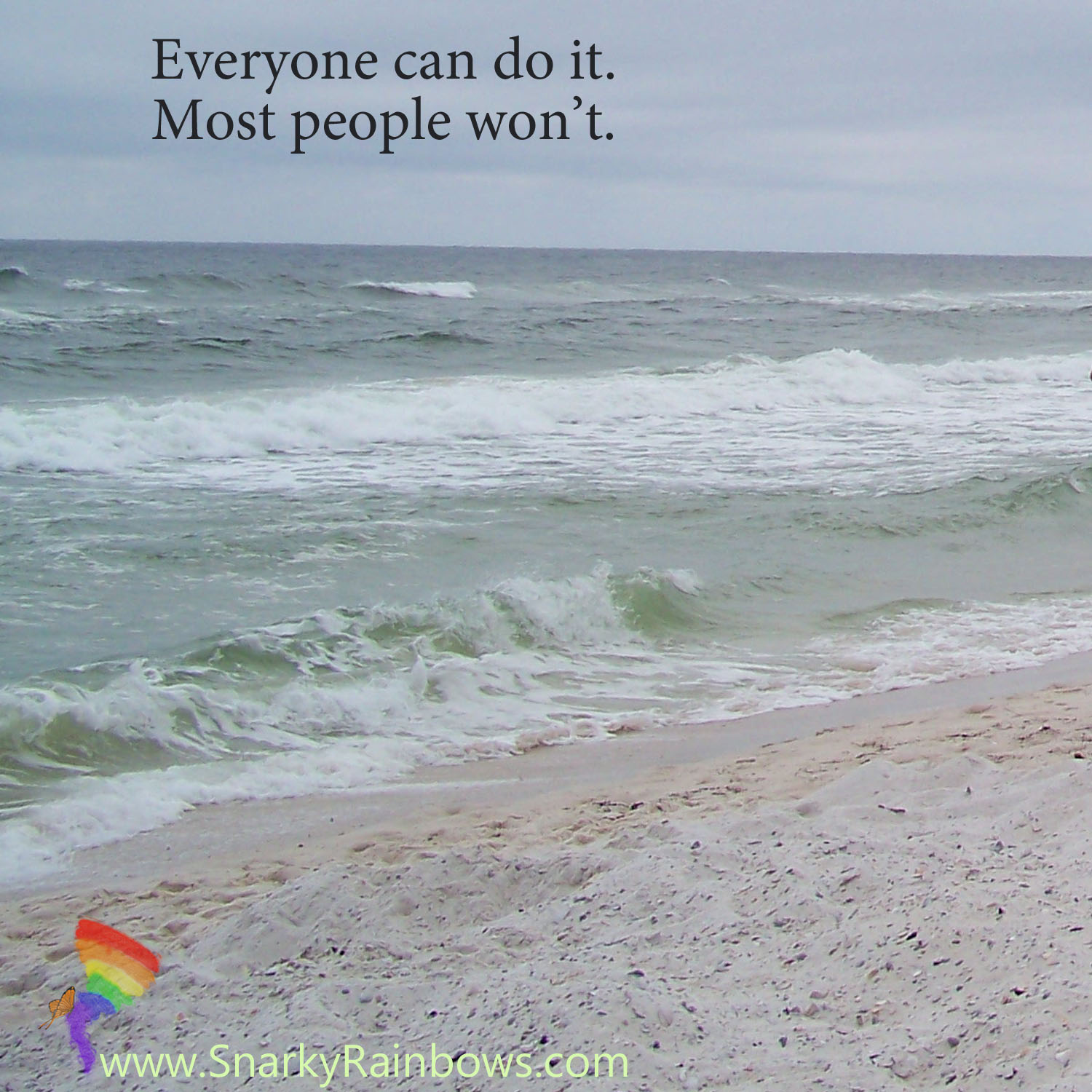 quote of the day - everyone can