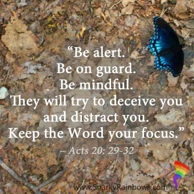 Scripture Focus - Acts 20:29 - 32