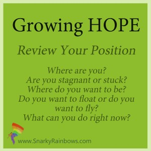 #GrowingHOPE - review your position