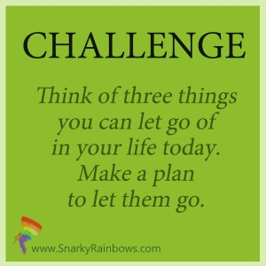 Daily Challenge - three things to let go