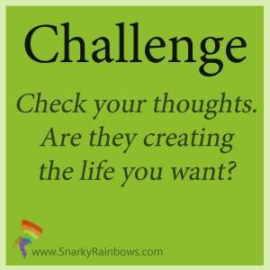 challenge - check your thoughts