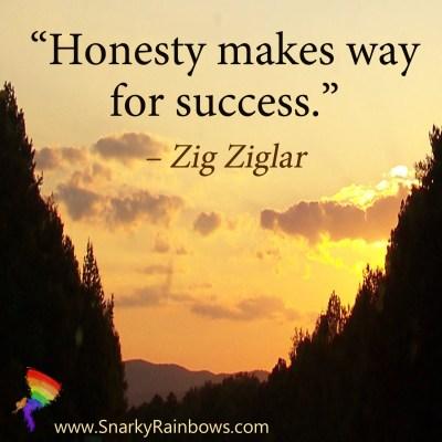 #Quoteoftheday - Zig Ziglar - honesty