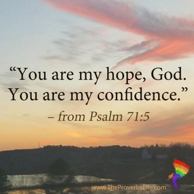 Scripture Focus - Psalm 71:5
