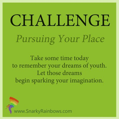 Challenge for Oct 21 - pursue your place