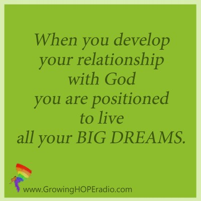 Growing HOPE Daily - quote - positioned for BIG DREAMS