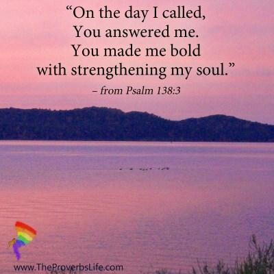 Scripture Focus Psalm 138:3