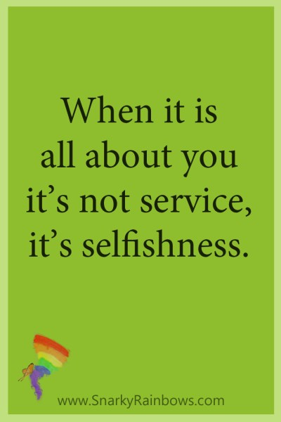 Growing HOPE Daily - pinterest quote - service or selfishness