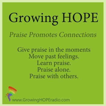 #GrowingHOPE Daily - 5 points - praise promotes connections