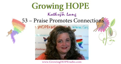 Growing HOPE Daily - header - 53 – Praise Promotes Connections