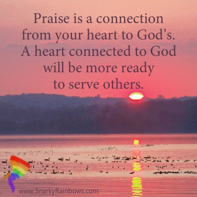 #QuoteoftheDay - praise is a connection