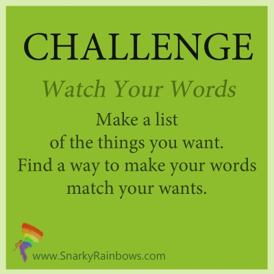 Challenge - November 5 - watch your words