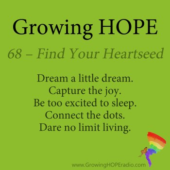 #GrowingHOPE daily - 5 points - find your heartseed