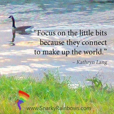 #QuoteoftheDay - focus on the little bits