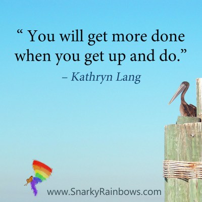 #QuoteoftheDay - get up and do