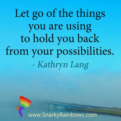 #QuoteoftheDay - let go of the things holding you back