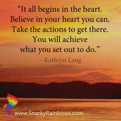 #QuoteoftheDay - It Begins in the heart