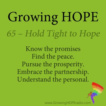 #GrowingHOPE daily - 5 points - hold tight to hope