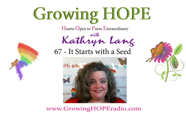 Growing HOPE Daily - header - It Starts with a Seed