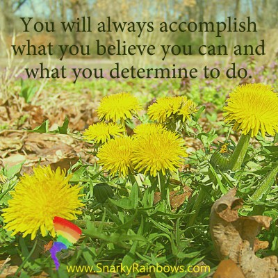 #QuoteoftheDay for December 9 - accomplish what you believe