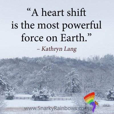 #QuoteoftheDay - heart shift