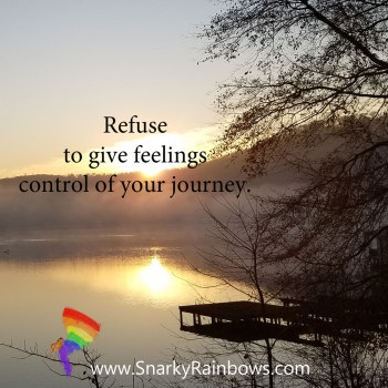 Quote - refuse to give feelings control