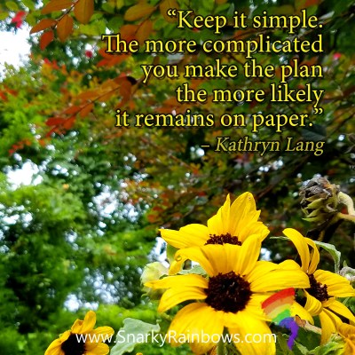 #quoteoftheDay - keep it simple to get it done