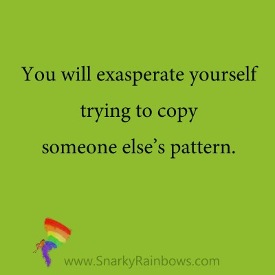 quote - exasperate yourself