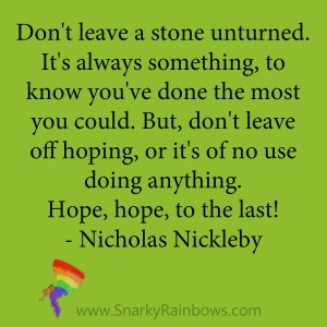 quote - nicholas nickleby - hope to the last