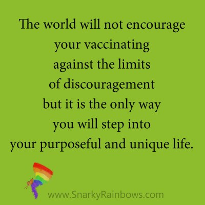 quote - vaccinating against discouragement