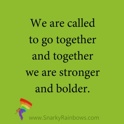 quote - called to go together