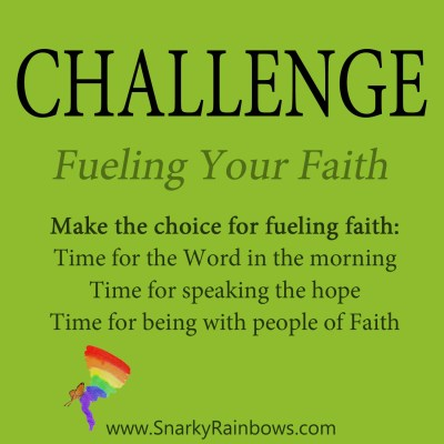 Daily Challenge - fueling your faith