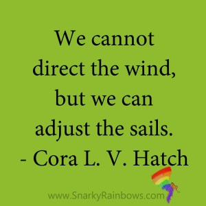 quote - cora L V hatch - adjust the sails
