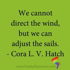 quote - cora L V hatch - adjust the sails