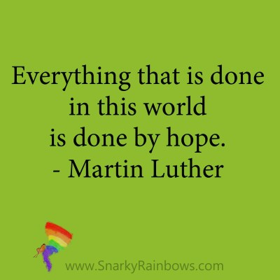 quote - Martin Luther - done by hope
