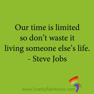 quote - steve jobs - live your life