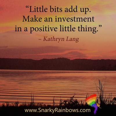 #QuoteoftheDay - little bits add up