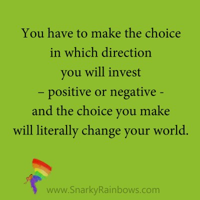 quote - make the choice