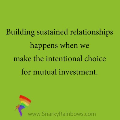 quote - building sustained relationships