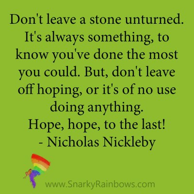 quote nicolas nickleby hope to the last
