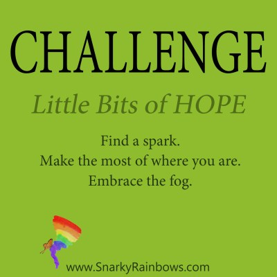 Daily Challenge - little bits of hope