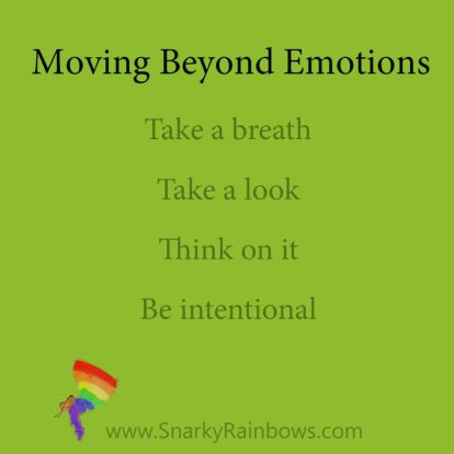 Moving beyond where emotions rule