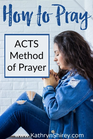 Not sure what to pray? The ACTS method of prayer will help you get started. Learn how to pray with the ACTS prayer model. (+ free printable prayer cards) #Prayer #HowToPray #ACTSPrayer