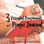 3 Essential Components of a Prayer Journal