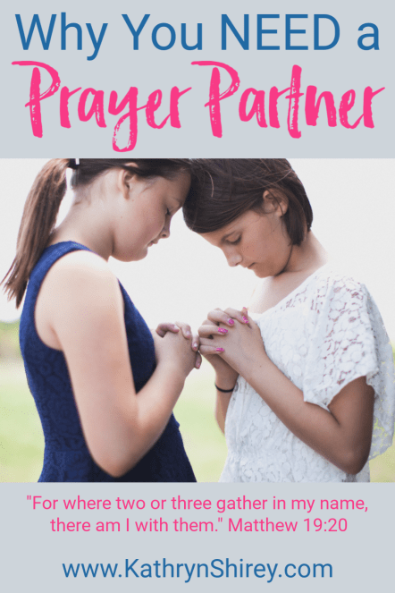 Do you have a prayer partner? Find 5 reasons you need a prayer partner in your life (and how to find one!)